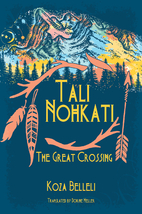 Tali Nohkati, The Great Crossing by Koza…