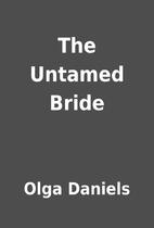 The Untamed Bride by Olga Daniels