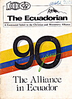 90 Years : The Alliance in Ecuador : a…
