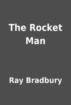 The Rocket Man by Ray Bradbury