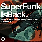 SuperFunk Is Back: Rare And Classic Funk…