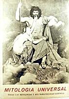 Mitología Universal. Tomo I by Juan…