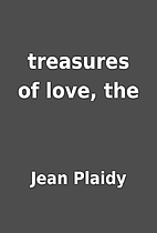 treasures of love, the by Jean Plaidy