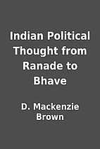 Indian Political Thought from Ranade to…