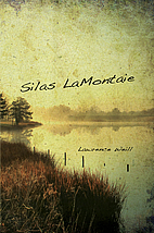 Silas LaMontaie by Lawrence Weill