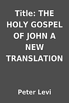 Title: THE HOLY GOSPEL OF JOHN A NEW…