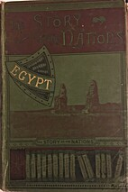 Ancient Egypt (The Story of the Nations) by…