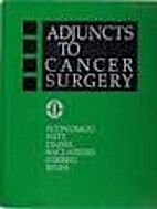 Adjuncts to cancer surgery by Steven G.…
