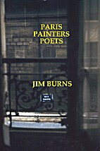 Paris, Painters, Poets by Jim Burns