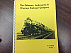 Delaware Lackawanna & Western Volume 3 by Ed…