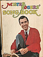 Mister Rogers' Song Book [Songbook] by Fred.…