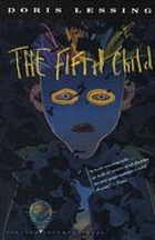 The experiences of oppression in the fifth child a novel by doris lessing