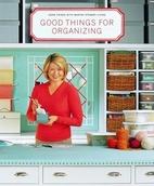 Good Things for Organizing by Martha Stewart…