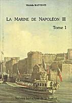 La marine de Napoléon III, Une politique…