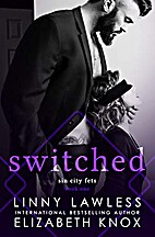 Switched (Sin City Fets Book 1) by Elizabeth…