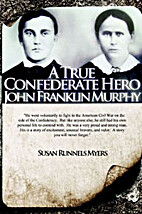 A True Confederate Hero: John Franklin…