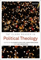 T&T Clark Reader in Political Theology by…