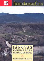 Jánovas, víctimas de un pantano de papel…