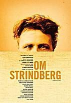 Om Strindberg by Susanna Alakoski
