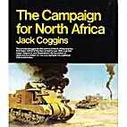 The Campaign for North Africa by Jack…