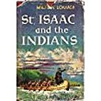 St. Isaac and the Indians (A Vision Book) by…
