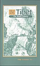 Tibet: The Jesuit Century by Philip Caraman