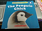 The Penguin Chick - Guided Science Readers B…