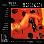Bolero!: Orchestral Fireworks by Eiji Oue