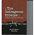 The Outrageous Promise: A Story of God's…