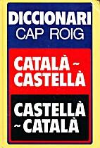 Diccionari català-castellà,…