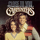 Close to you : remembering the Carpenters.…