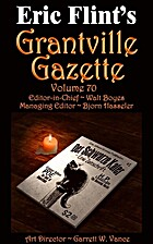 Grantville Gazette Volume 70 by Bjorn…