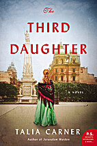 The Third Daughter: A Novel by Talia Carner