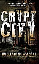 Crypt City by William Kowalski