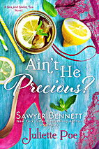Ain't He Precious? (The Sex and Sweet…