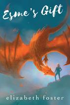 Esme's Gift (Esme Trilogy) by Elizabeth…