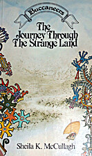 The Journey Through the Strange Lands by…