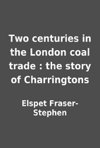 Two centuries in the London coal trade : the…