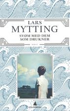 Simma med de drunknade by Lars Mytting