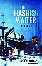 The Hashish Waiter (Modern Arabic…