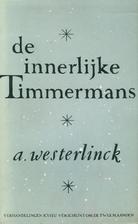 De innerlijke Timmermans by Albert…