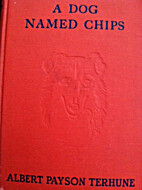 A Dog Named Chips: The Life and Adventures…
