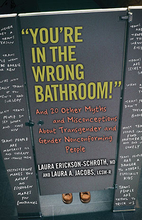 You're in the Wrong Bathroom!: And 20…