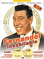 Fernandel inoubliable: Les Grandes Légendes…