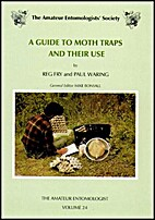 Guide to Moth Traps and Their Use, A…