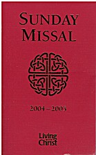 Living With Christ: Sunday Missal 2004-2005:…
