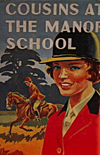 Cousins at the Manor School by Rose-Mary…