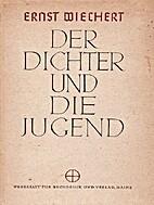 Der Dichter und die Jugend by Ernst Wiechert