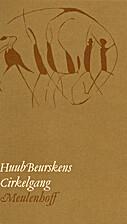 Cirkelgang by Huub Beurskens