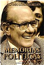 Memorias Politicas by Alfonso Lopez…